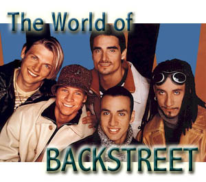 The World of Backstreet></a><font color=